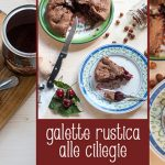 Galette rustica alle ciliegie