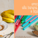 Smoothie vegan alla banana, matcha e liquirizia