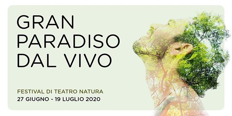 Gran Paradiso dal Vivo, rassegna teatrale nella natura Dal 27 giugno al 19 luglio 2020, al Gran Paradiso torna il teatro nella natura.