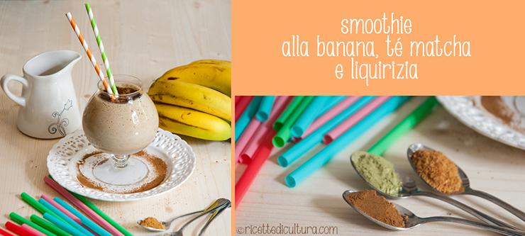 smoothie-banana-matcha-liquirizia